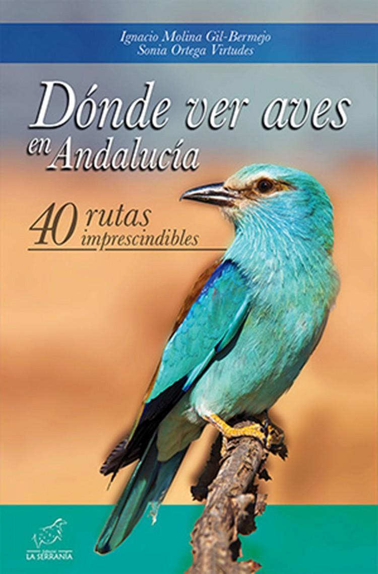 Portada de Dónde ver aves en Andalucía