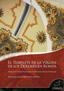Portada: El Templete de la Virgen de los Dolores en Ronda