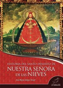 Historia del santo desierto de Nuestra Señora de las Nieves