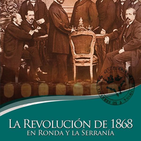 La Revolución de 1868 en Ronda y La Serranía