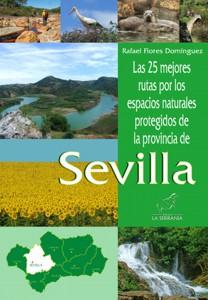 Portada: Las 25 mejores rutas por los espacios naturales protegidos de la provincia de Sevilla