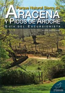 Parque Natural Sierra de Aracena y Picos de Aroche. Guía del excursionista