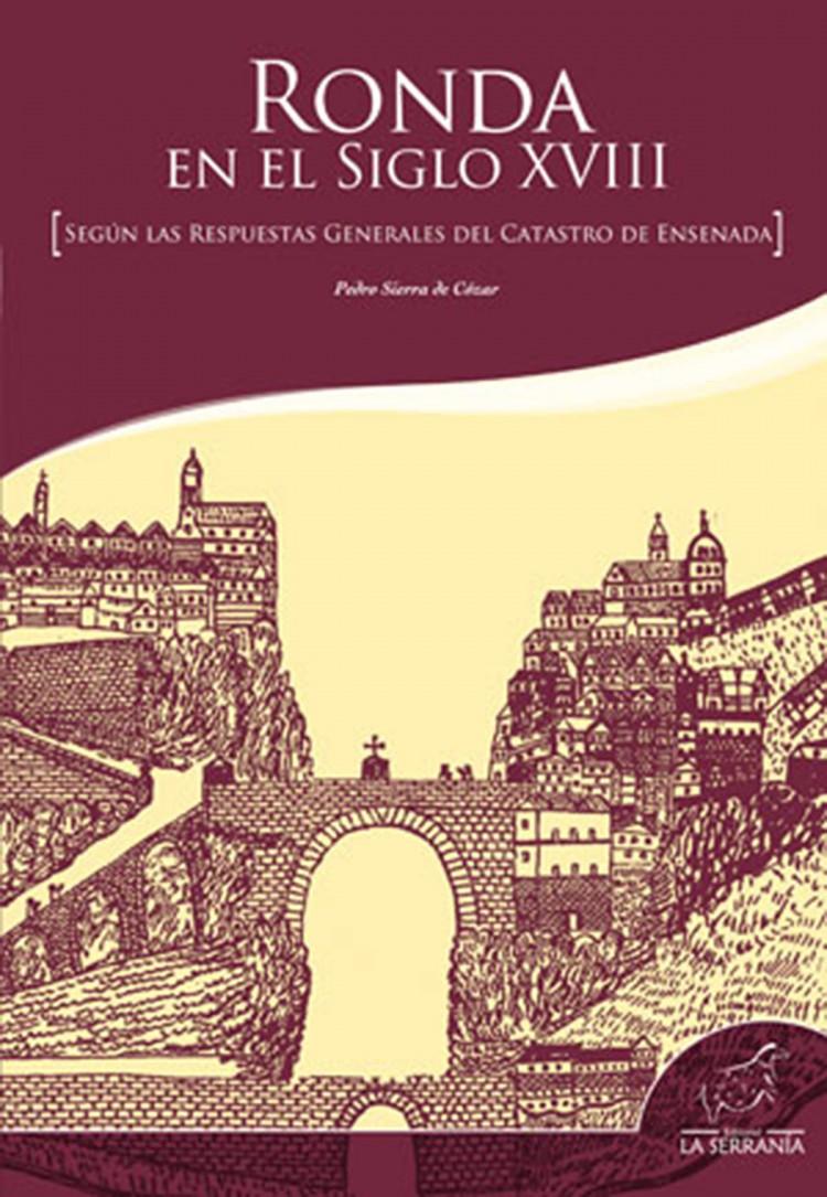 Portada de Ronda en el siglo XVIII según las respuestas generales del catastro de Ensenada
