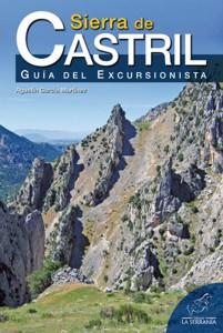 Sierra de Castril. Guía del excursionista