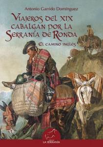 Viajeros del XIX cabalgan por la Serranía de Ronda. El camino inglés