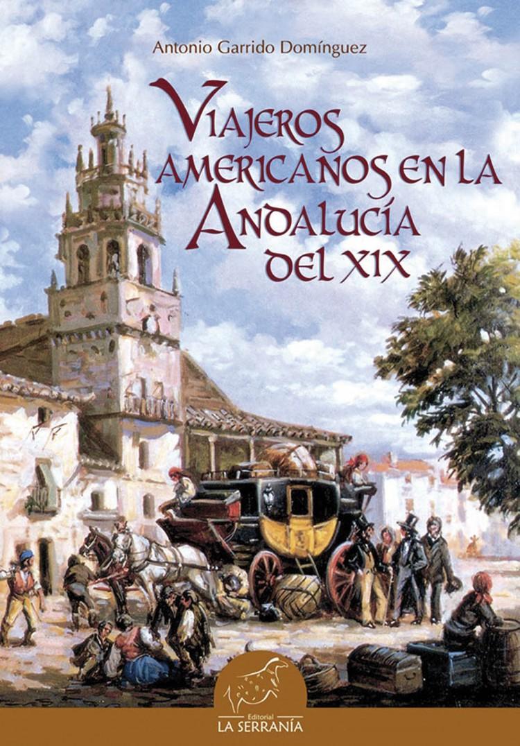 Portada de Viajeros americanos en la Andalucía del XIX