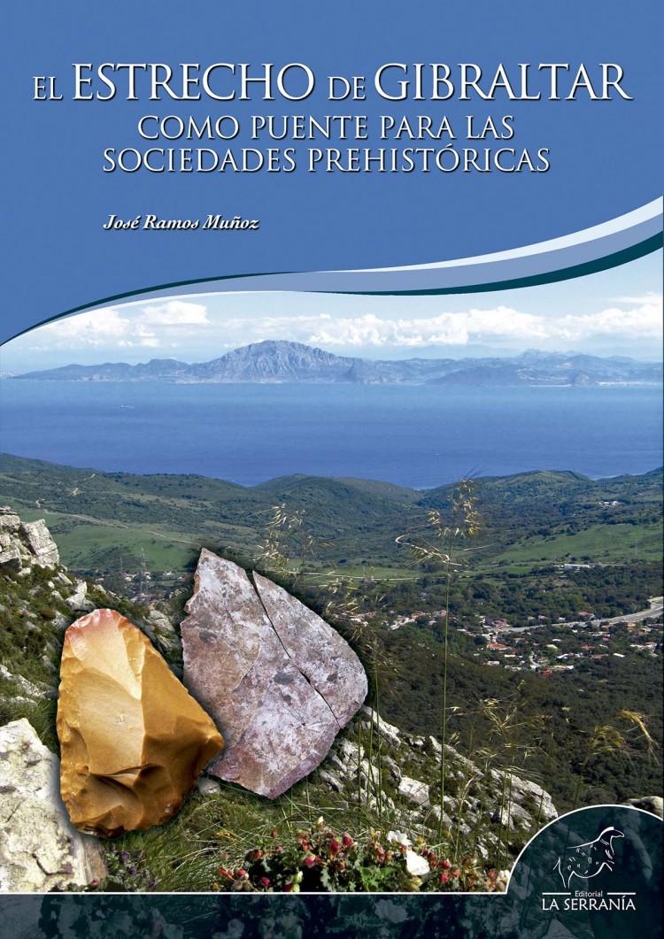 Portada de El Estrecho de Gibraltar como puente para las sociedades prehistóricas