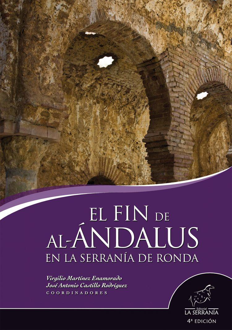 Portada de El fin de al-Ándalus en la Serranía de Ronda (4ª ed.)