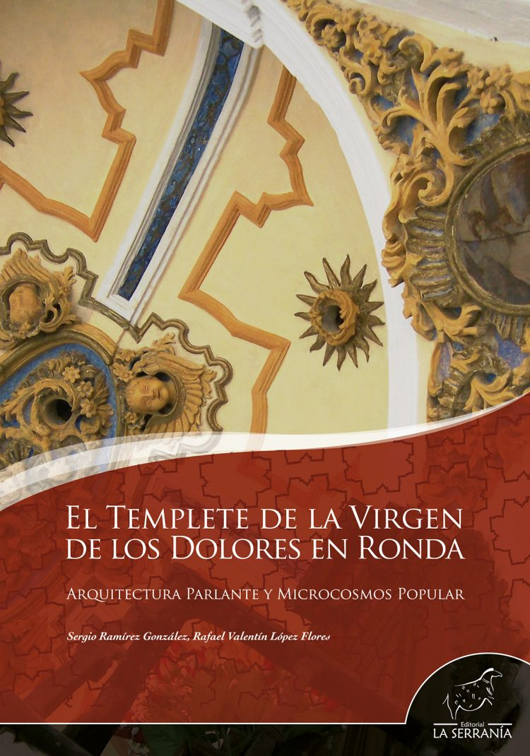Portada de El templete de la Virgen de los Dolores en Ronda
