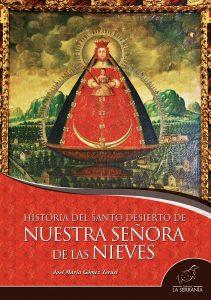 Portada: Historia del santo desierto de Nuestra Señora de las Nieves