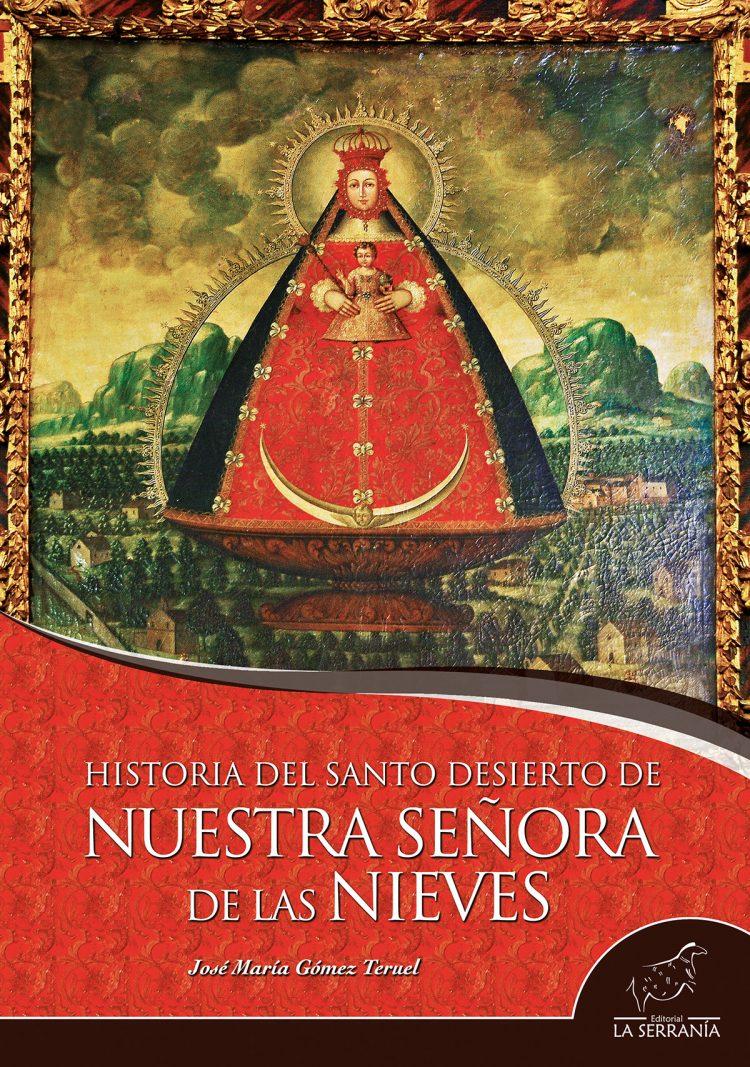 Portada de Historia del santo desierto de Nuestra Señora de las Nieves