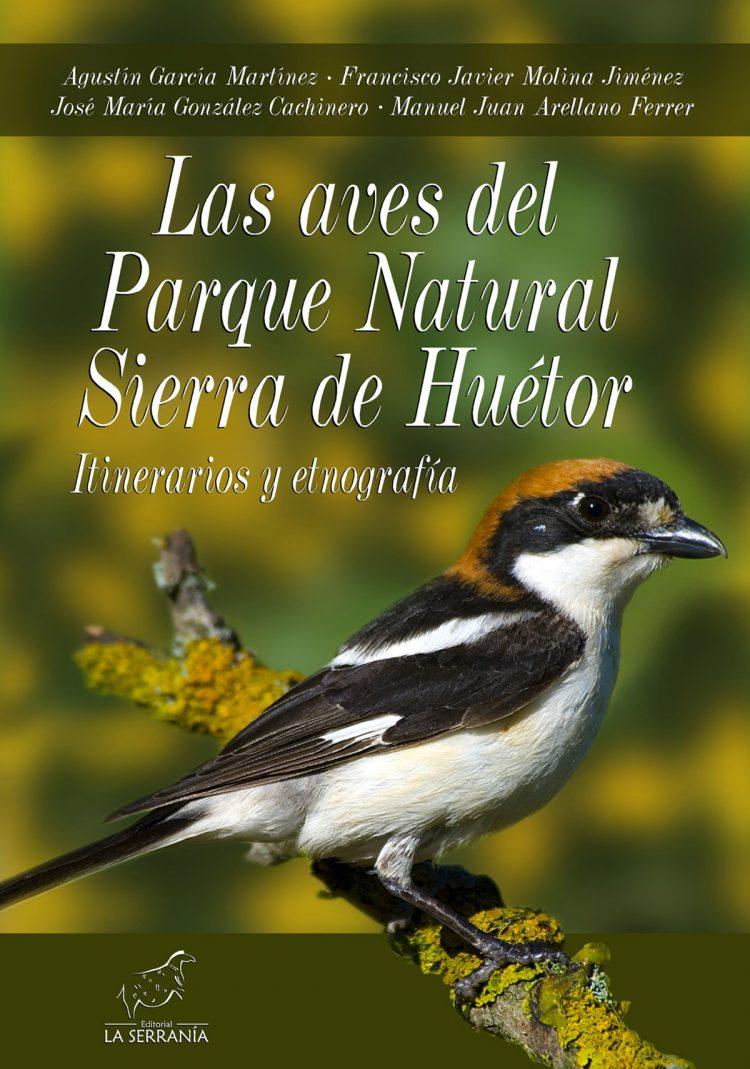 Portada de Las aves del Parque Natural Sierra de Huétor. Itinerarios y etnografía