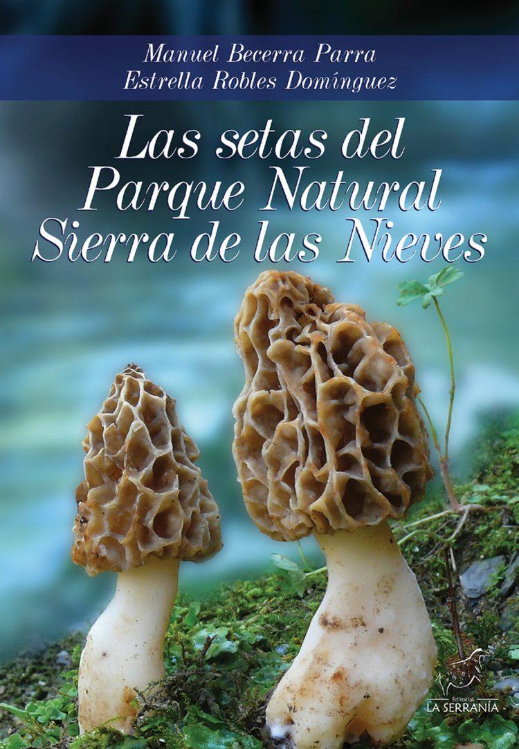 Portada de Las setas del Parque Natural Sierra de las Nieves