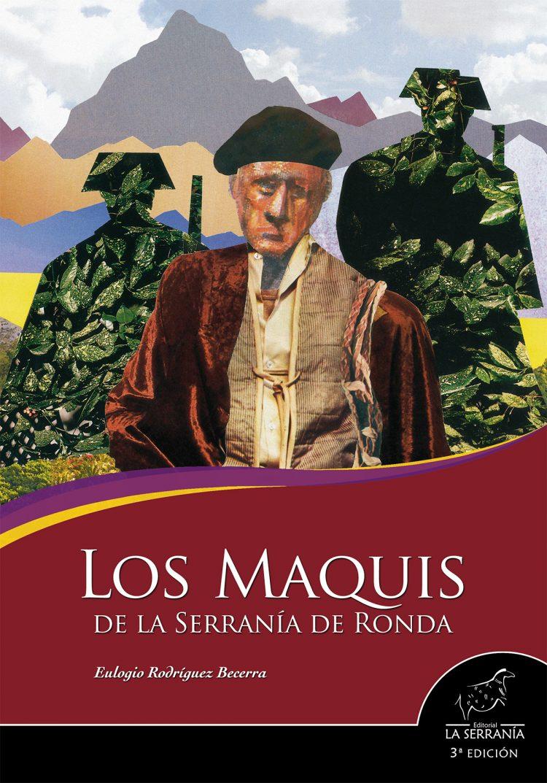 Portada de Los maquis de la Serranía de Ronda (3ª ed.)