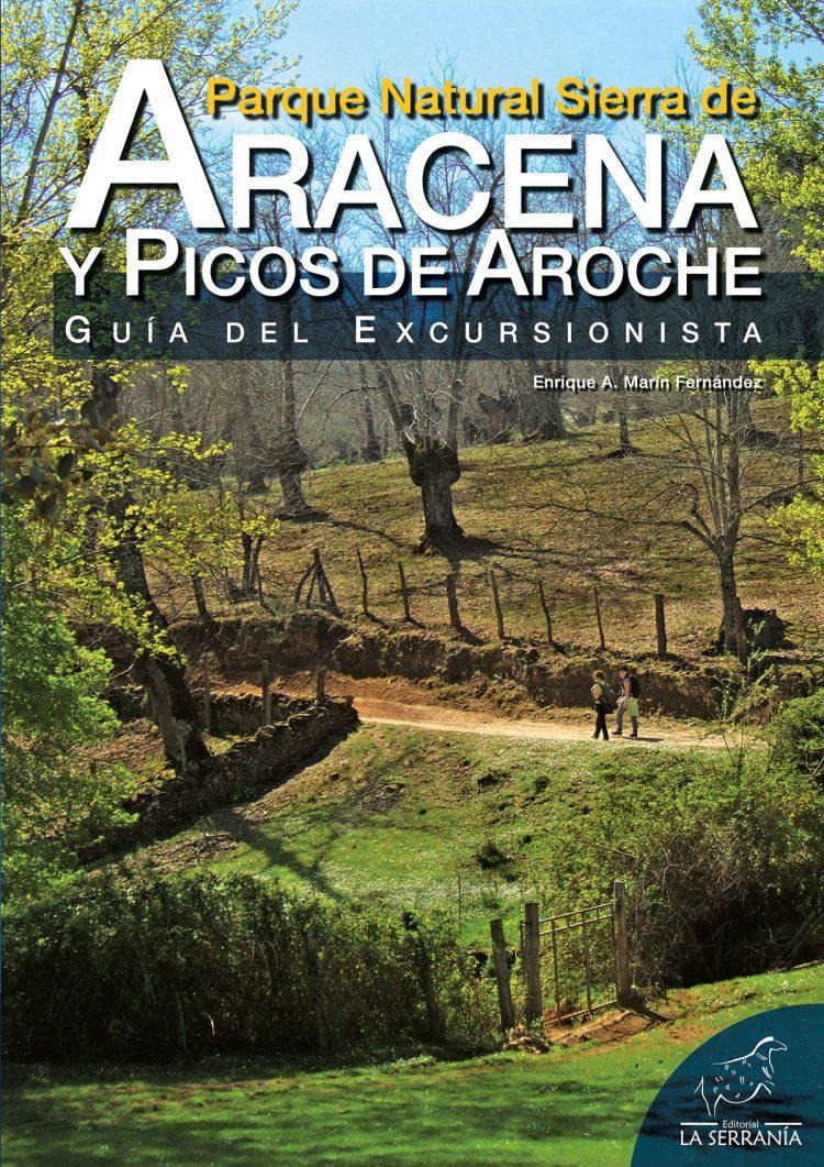 Portada de Parque Natural Sierra de Aracena y Picos de Aroche. Guía del excursionista