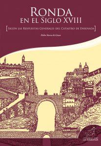 Portada: Ronda en el siglo XVIII según las respuestas generales del catastro de Ensenada
