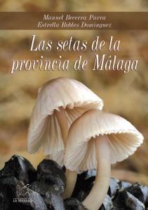 Portada: Las setas de la provincia de Málaga