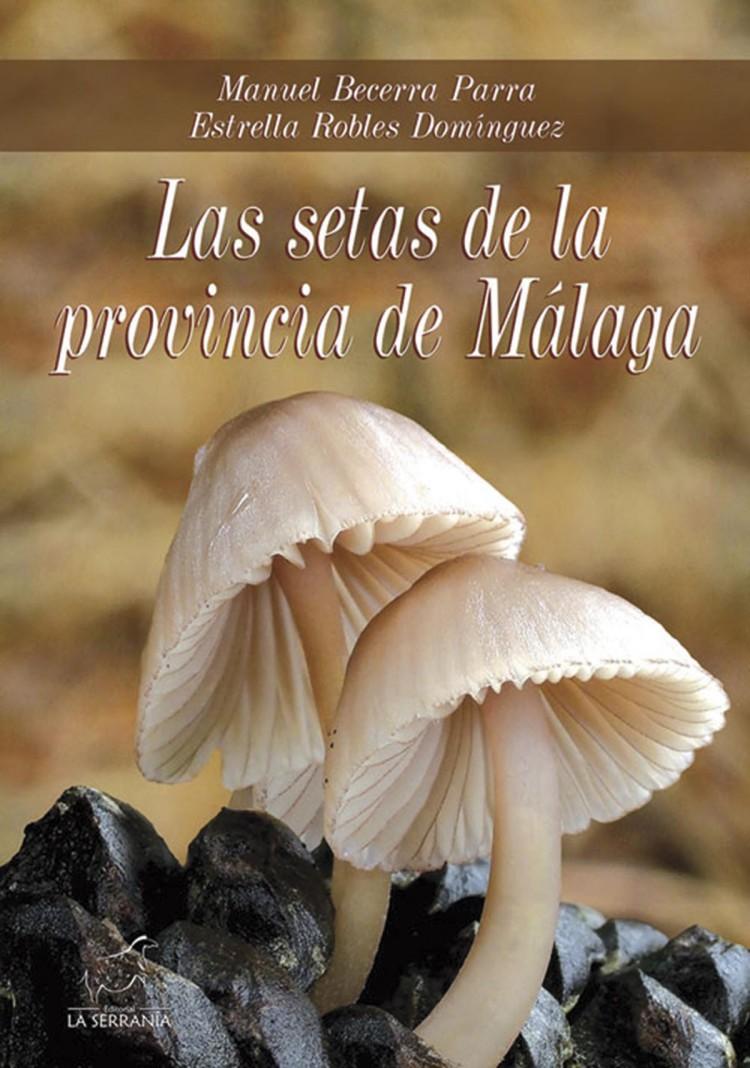 Portada de Las setas de la provincia de Málaga