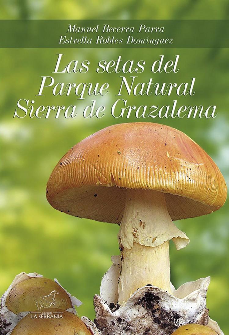 Portada de Las setas del Parque Natural Sierra de Grazalema