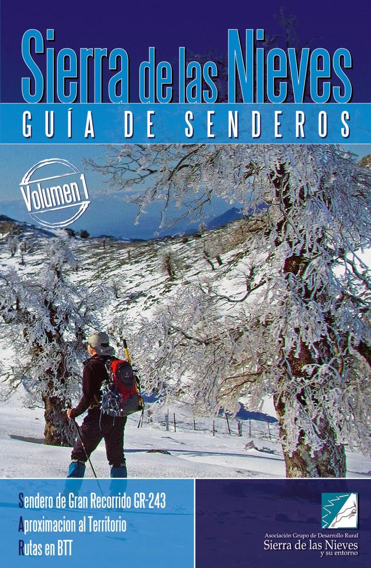 Portada de Sierra de las Nieves. Guía de senderos (vol. I). Senderos de Gran Recorrido GR-243 / Aproximación al Territorio / Rutas en BTT