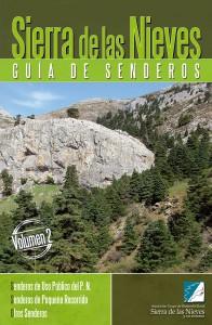Sierra de las Nieves. Guía de senderos (vol. II). Senderos de Uso Público del P.N. / Senderos de Pequeño Recorrido / Otros Senderos