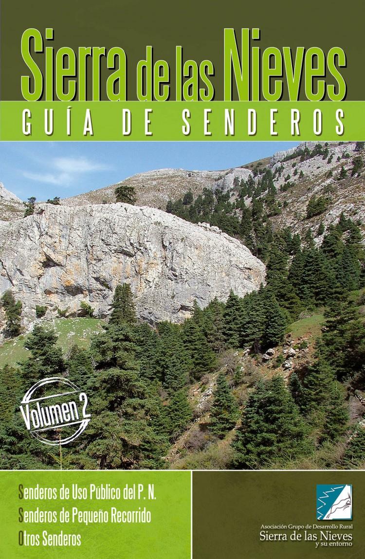 Portada de Sierra de las Nieves. Guía de senderos (vol. II). Senderos de Uso Público del P.N. / Senderos de Pequeño Recorrido / Otros Senderos