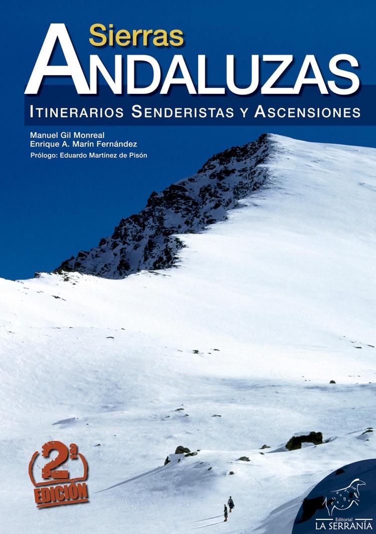 Portada de Sierras andaluzas. Itinerarios senderistas y ascensiones (2ª ed.)