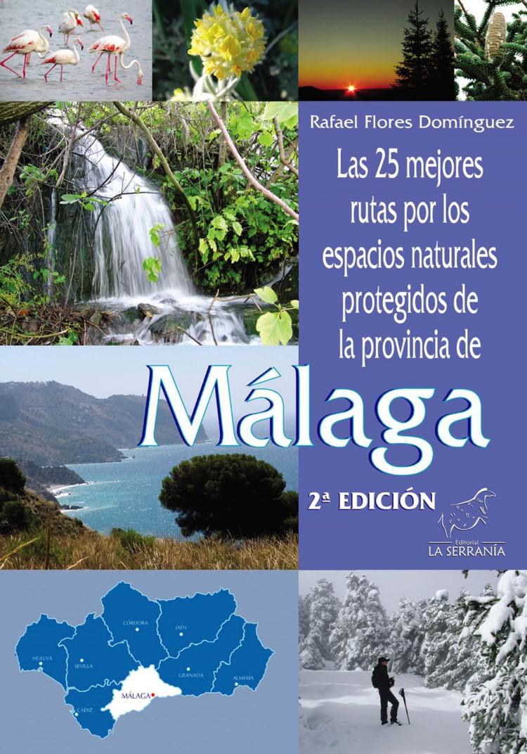 Portada de Las 25 mejores rutas por los espacios naturales protegidos de la provincia de Málaga