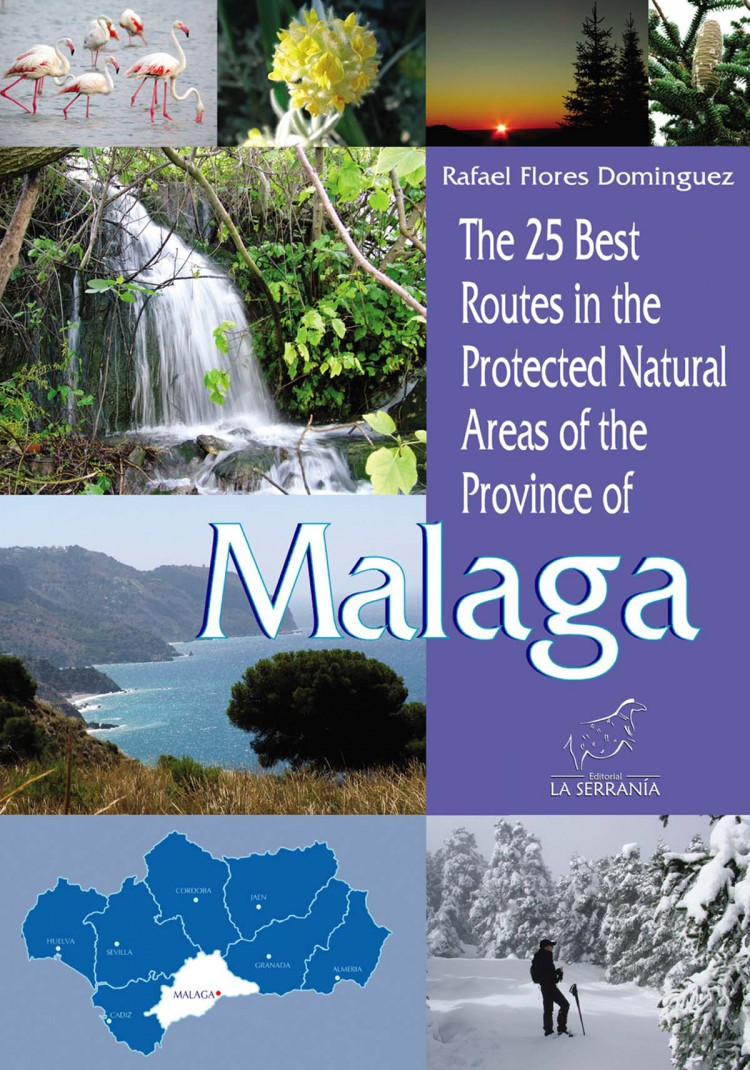 Portada de The 25 Best Routes in the Protected Natural Areas of the Province of Malaga