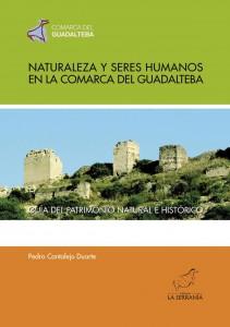 Portada: Naturaleza y seres humanos en la comarca del Guadalteba. Guía del patrimonio natural e histórico