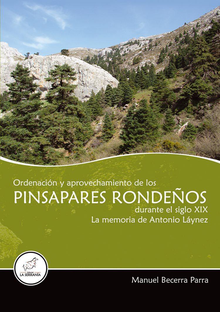 Portada de Ordenación y aprovechamiento de los pinsapares rondeños durante el siglo XIX. La memoria de Antonio Láynez