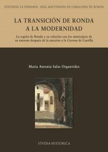 Portada: La transición de Ronda a la modernidad : La región de Ronda y su relación con los municipios de su entorno después de la anexión a la Corona de Castilla