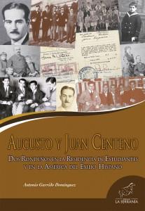 Augusto y Juan Centeno. Dos rondeños en la Residencia de Estudiantes y en la América del Exilio Hispano