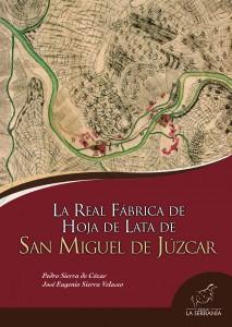 La Real Fábrica de Hoja de Lata de San Miguel de Júzcar