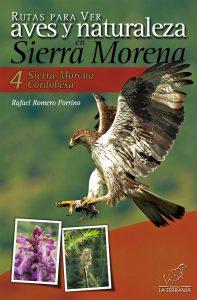 Portada: Rutas para ver aves y naturaleza en Sierra Morena. 4: Sierra Morena Cordobesa