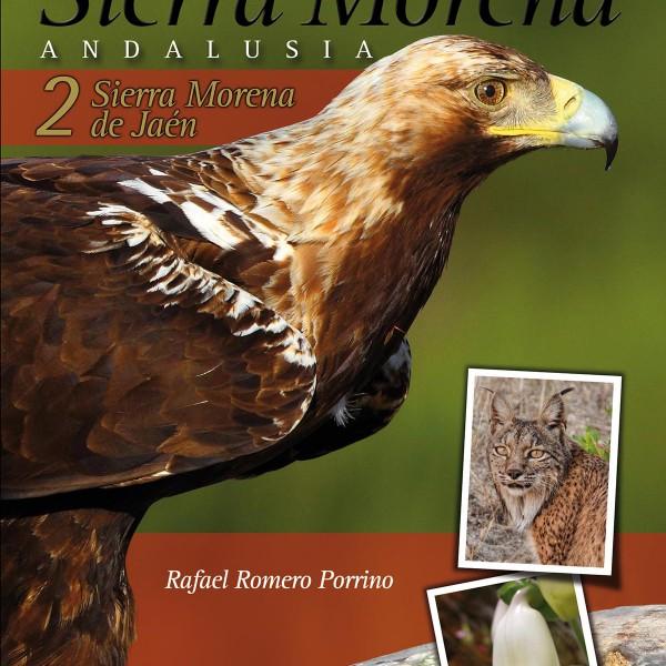 Birding and Nature Trails in Sierra Morena. Andalusia: 2. Sierra Morena de Jaén