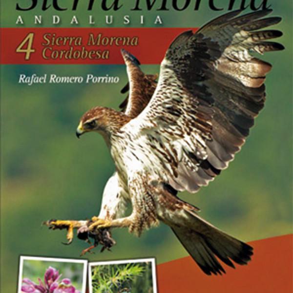 Birding and Nature Trails in Sierra Morena. Andalusia: 4. Sierra Morena Cordobesa