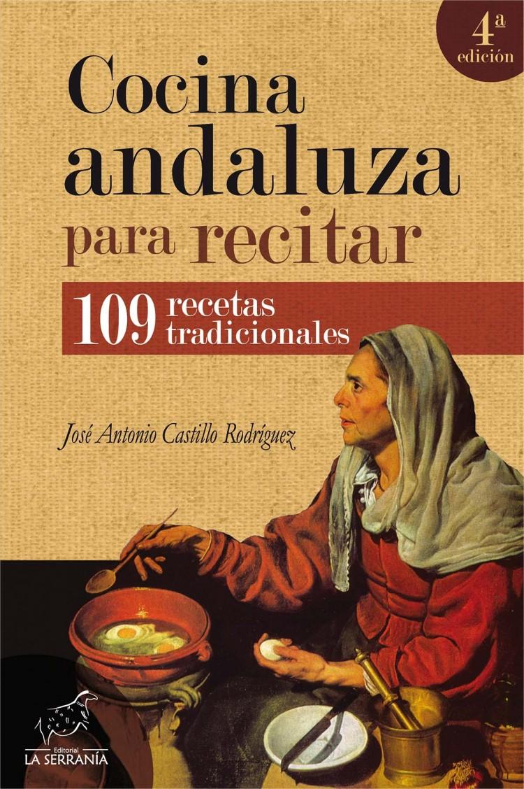 Portada de Cocina andaluza para recitar (4ª ed.)