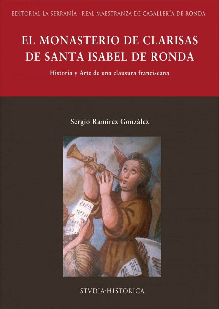 Portada de El monasterio de clarisas de Santa Isabel de Ronda