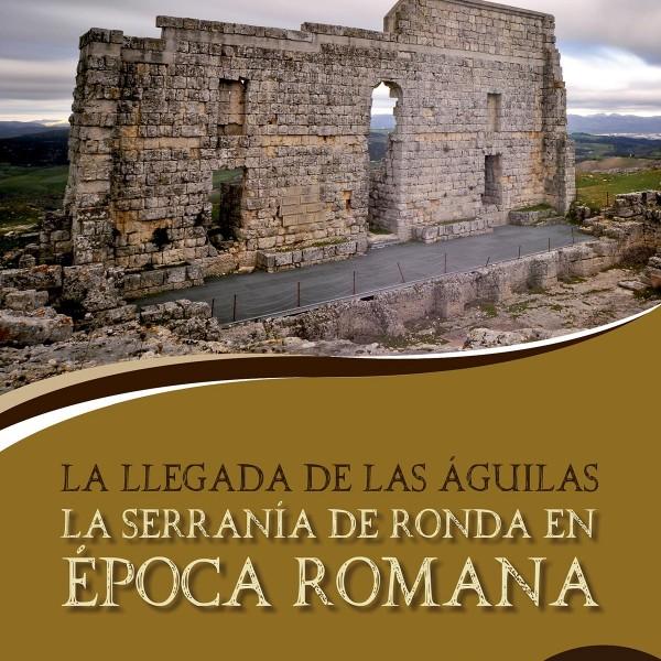 La Serranía de Ronda en época romana