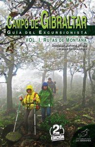 Campo de Gibraltar. Guía del excursionista. Vol. I: Rutas de montaña (2ª ed.)