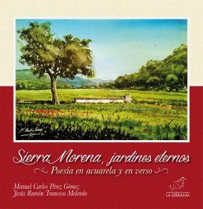 Sierra Morena, jardines eternos