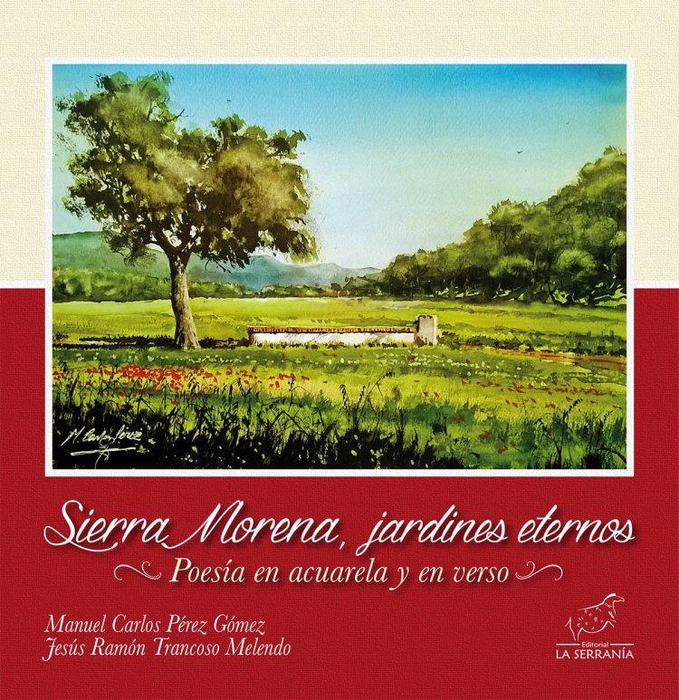 Portada de Sierra Morena, jardines eternos