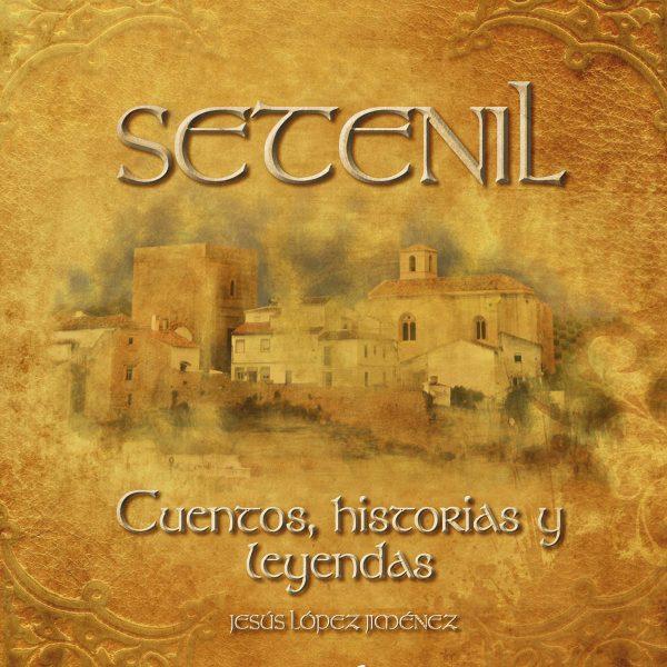 Setenil. Cuentos, historias y leyendas