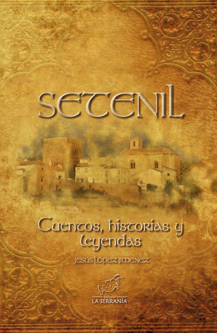 Portada de Setenil. Cuentos, historias y leyendas
