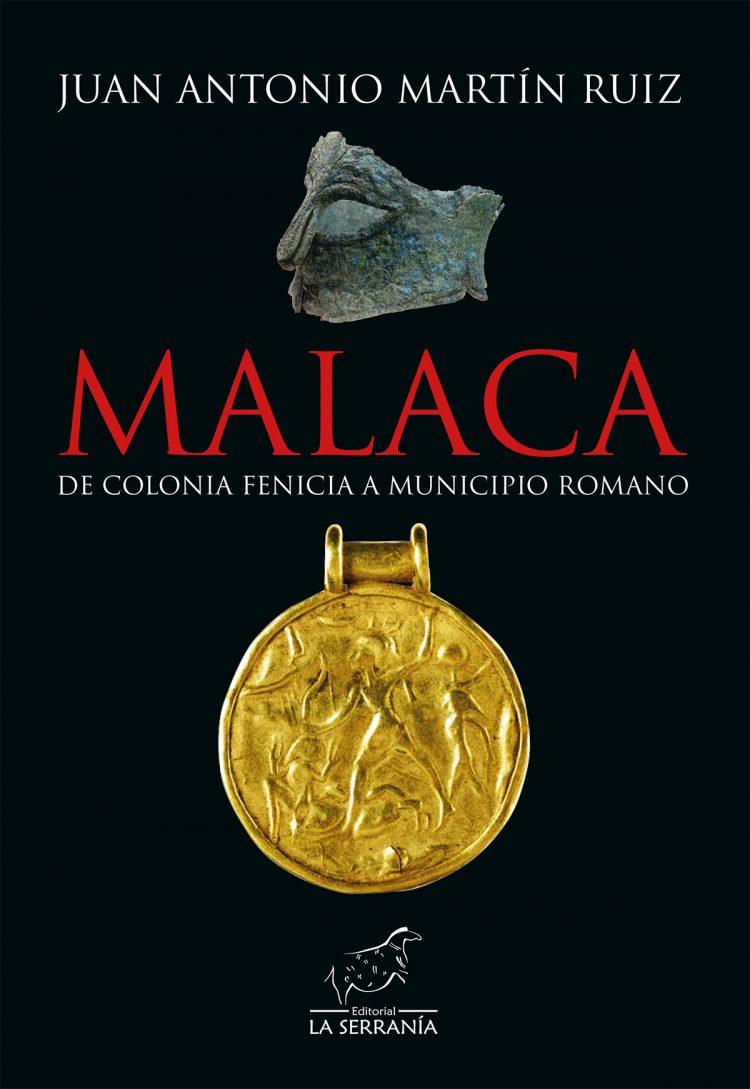Portada de Malaca, de colonia fenicia a municipio romano