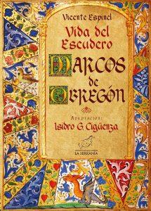 Vida del escudero Marcos de Obregón (adaptación de Isidro G. Cigüenza para escolares y lectores no especializados)