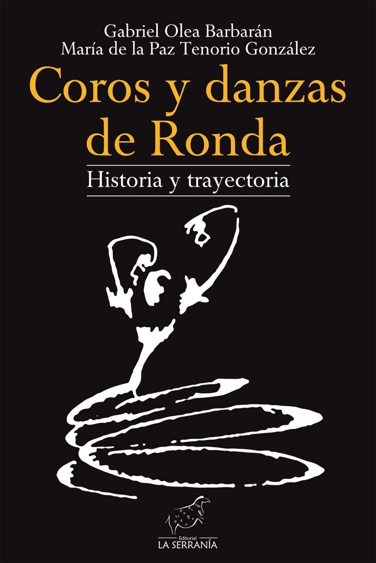 Portada de Coros y Danzas de Ronda. Historia y trayectoria