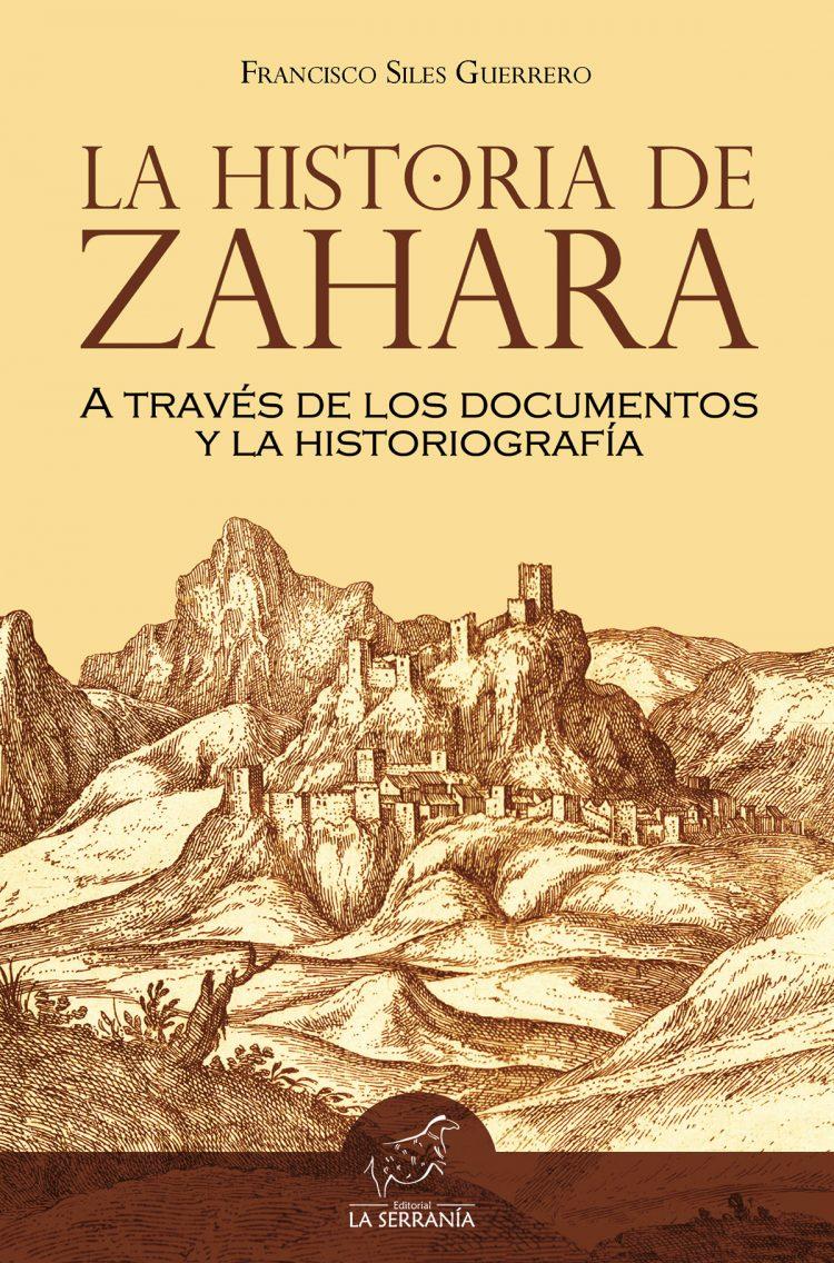Portada de La Historia de Zahara a través de los documentos y la historiografía (2ª ed.)