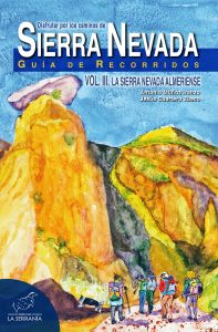 Portada: Disfrutar por los caminos de SIERRA NEVADA. Vol. III. La Sierra Nevada almeriense